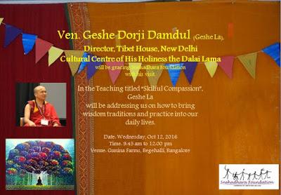 "Geshe Dorji Damdul – Teaching on ""Skillful Compassion"" organized by Snehadhara Foundation"