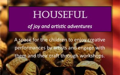 Houseful – of Joy and Artistic Adventures