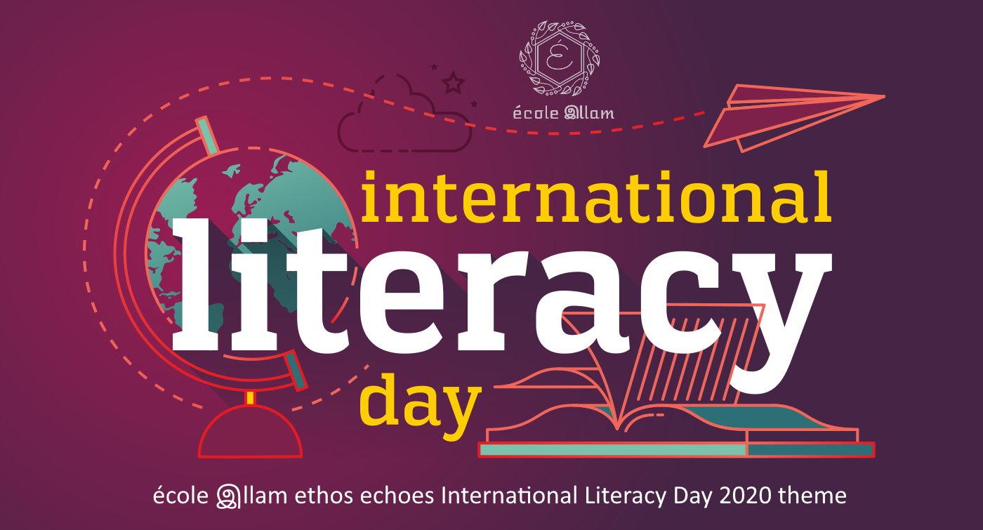 école இllam ethos echoes International Literacy Day 2020 theme